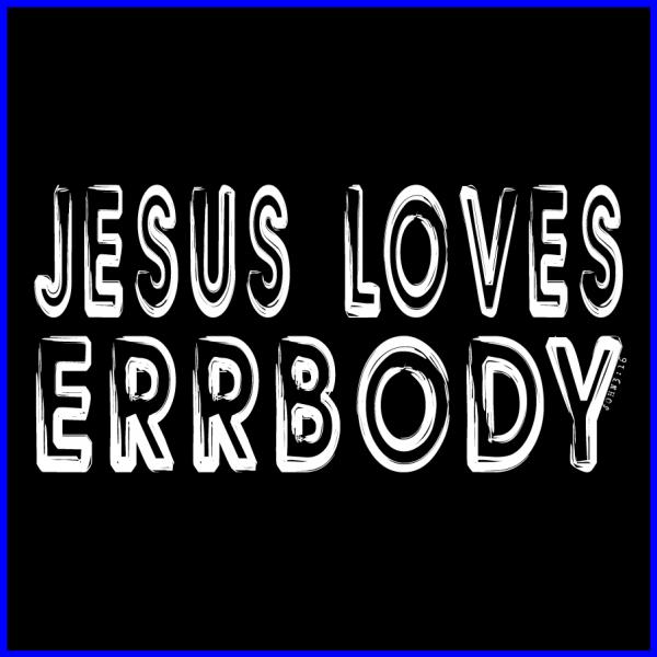 Jesus Loves Errbody Icon-Blue